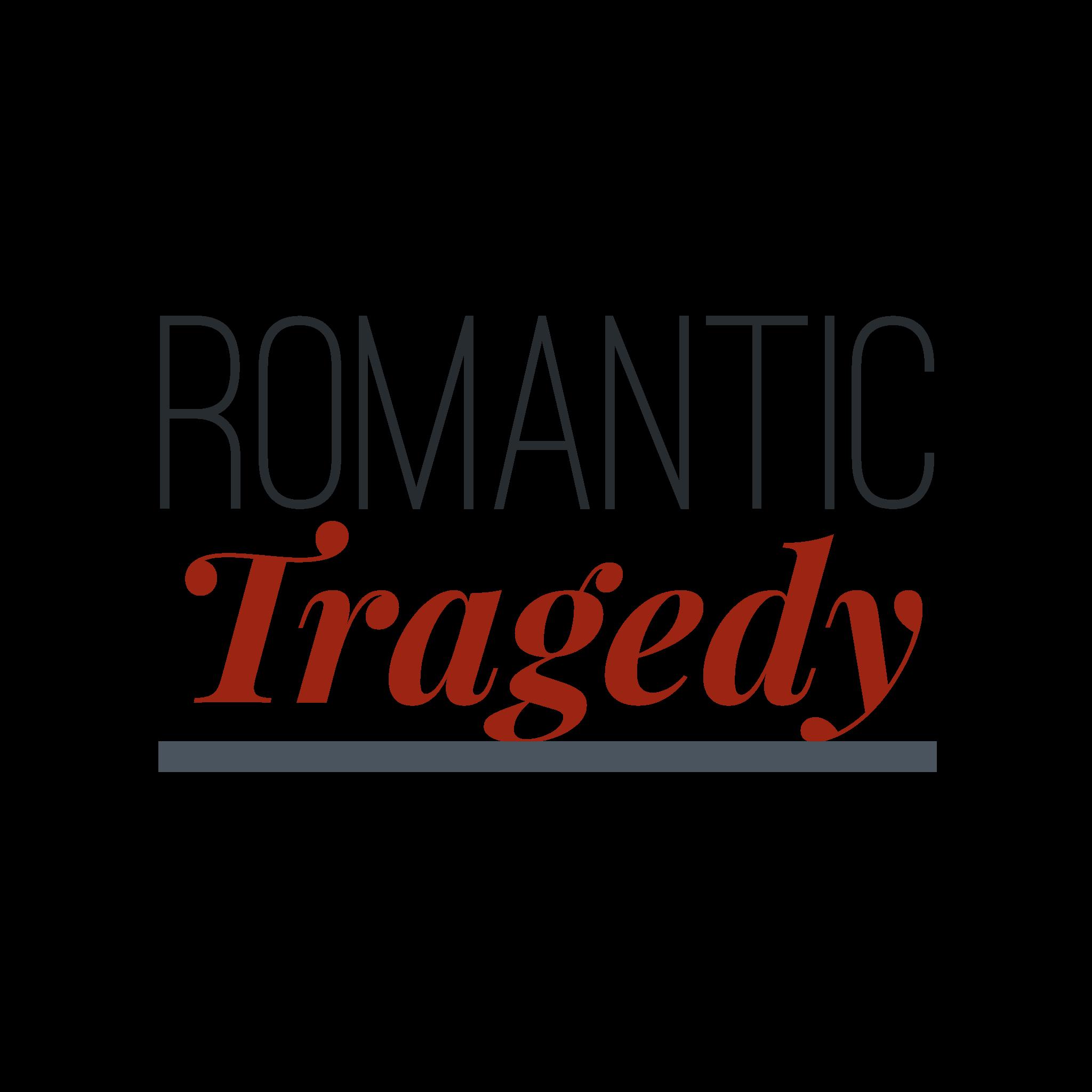 Romantic Tragedy